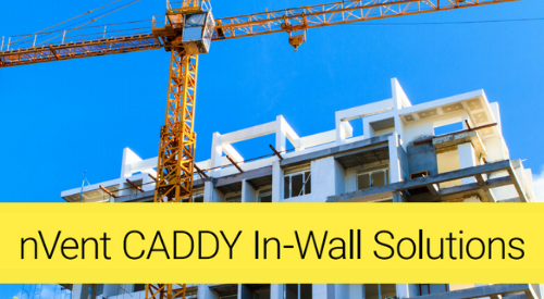 nVent Caddy In-Wall Solutions