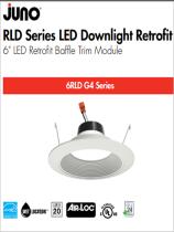 New Products JUNO  RLD Series LED Downlight Retrofit Trim