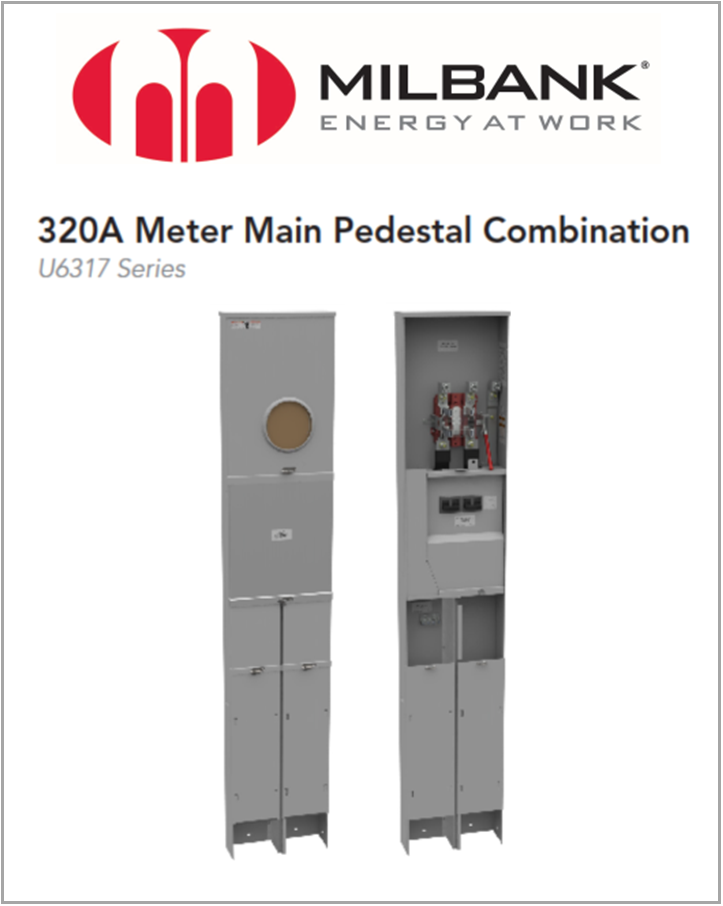 Milbank 320A Meter Main Pedestal CombinationPMilbank New Products